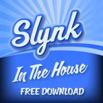 Slynk - In The House