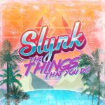 Slynk - Things That You Do feat. Father Funk
